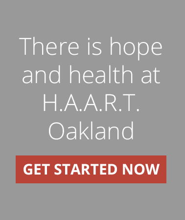 THERE IS HOPE AND HEALTH AT HAART OAKLAND